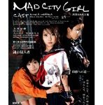 MAD CITY GIRL